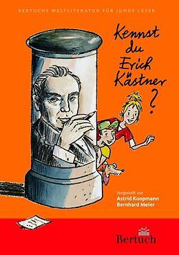 Kartonierter Einband Kennst du Erich Kästner? von Astrid Koopmann, Bernhard Meier