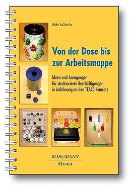 Kartonierter Einband Von der Dose bis zur Arbeitsmappe von Heike Solzbacher