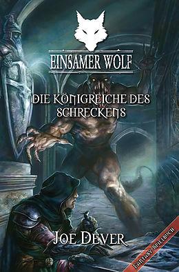 E-Book (epub) Einsamer Wolf 06 - Die Königreiche des Schreckens von Joe Dever