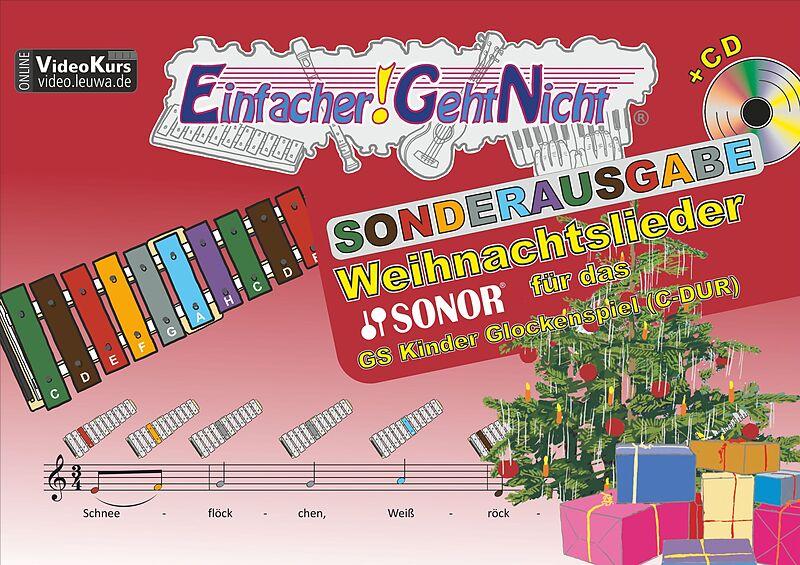 Glockenspiel Weihnachtslieder Noten Kostenlos.Einfacher Geht Nicht Weihnachtslieder Für Das Sonor Gs Kinder Glockenspiel C Dur Mit Cd