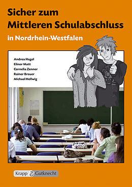 Kartonierter Einband Sicher zum Mittleren Schulabschluss in Nordrhein-Westfalen von Elinor Matt, Cornelia Zenner