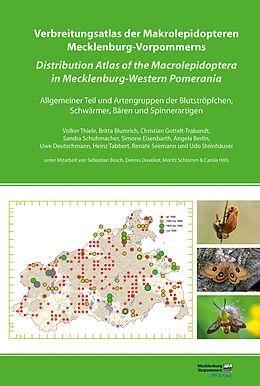 Fester Einband Verbreitungsatlas der Makrolepidopteren Mecklenburg-Vorpommerns von Volker Thiehle, Udo Steinhäuser, Britta Blumrich