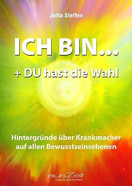 ICH BIN ... + DU hast die Wahl [Versione tedesca]