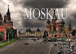 Moskau - Ein Bildband [Versione tedesca]