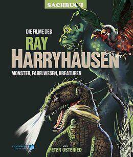 Fester Einband Die Filme des Ray Harryhausen von Peter Osteried, Karl-Heinz Scholz
