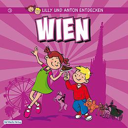 E-Book (pdf) Lilly & Anton entdecken Wien von Del Medio Verlag