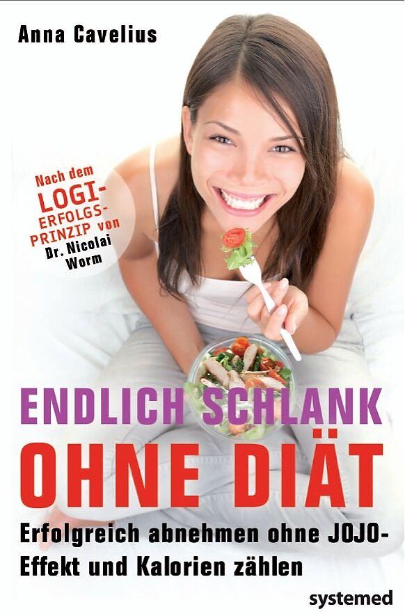 Endlich schlank ohne Diät [Version allemande]