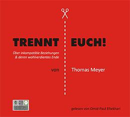 Digital Trennt Euch! von Thomas Meyer