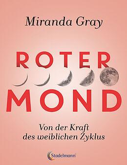 Kartonierter Einband Roter Mond von Miranda Gray