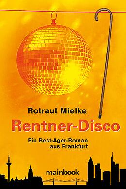 Rentner-Disco [Versione tedesca]