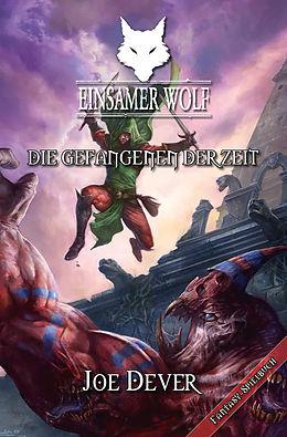 E-Book (epub) Einsamer Wolf 11 - Die Gefangenen der Zeit von Joe Dever