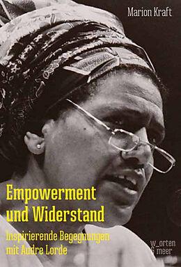 Kartonierter Einband Empowerment und Widerstand von Marion Kraft