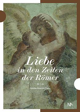 E-Book (epub) Liebe in den Zeiten der Römer von Günther Thüry