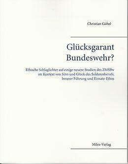 Kartonierter Einband Glücksgarant Bundeswehr? von Christian Göbel