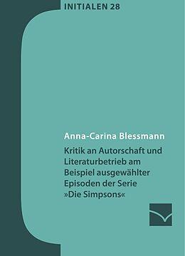 E-Book (pdf) Kritik an Autorschaft und Literaturbetrieb am Beispiel ausgewählter Episoden der Serie »Die Simpsons« von Anna-Carina Blessmann