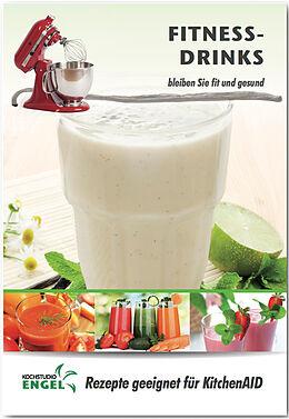 Fitness-Drinks - Rezepte geeignet für KitchenAid Blender