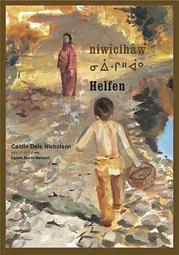Fester Einband niwîcihâw / Helfen von Caitlin Dale Nicholson
