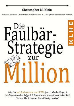 Die Faulbär-Strategie zur Million [Version allemande]