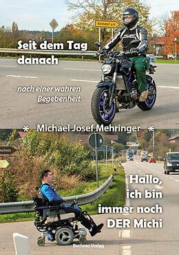 Fester Einband Seit dem Tag danach von Michael Josef Mehringer