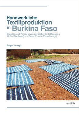 E-Book (pdf) Handwerkliche Textilproduktion in Burkina Faso von Roger Yanogo