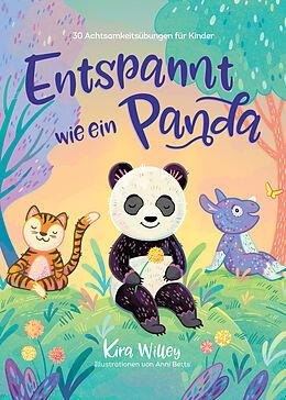 Fester Einband Entspannt wie ein Panda von Kira Willey