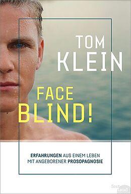 Kartonierter Einband FACE BLIND! von Tom Klein