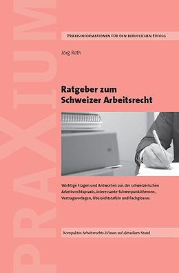 Ratgeber Zum Schweizer Arbeitsrecht Jörg Roth Buch Kaufen Ex
