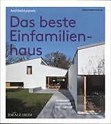 Architekturpreis. Das beste Einfamilienhaus [Versione tedesca]