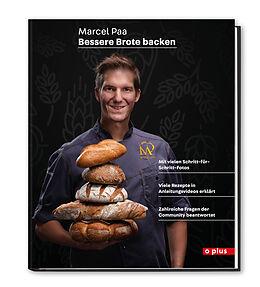 Fester Einband Bessere Brote backen von Marcel Paa