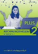Rechnungswesen 2. Erweiterte Grundlagen Plus. Lösungsbuch