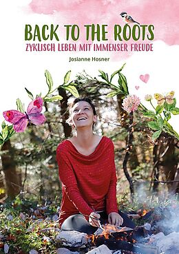 Fester Einband Back to the roots von Josianne Hosner