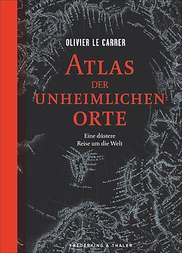 Atlas der unheimlichen Orte [Versione tedesca]
