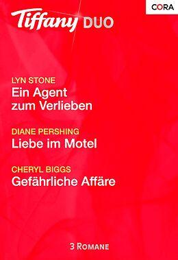 E-Book (epub) Tiffany Duo 147 von Lyn Stone, Diane Pershing, Cheryl Biggs