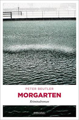 Kartonierter Einband Morgarten von Peter Beutler
