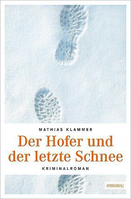 Der Hofer und der letzte Schnee [Versione tedesca]