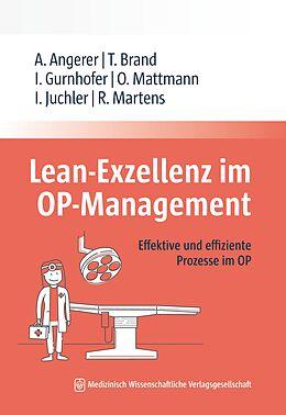 E-Book (epub) Lean-Exzellenz im OP Management von Alfred Angerer, Tim Brand, Ines Gurnhofer