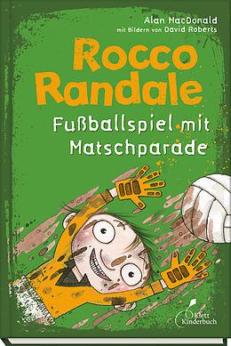 Fussballspiel mit Matschparade