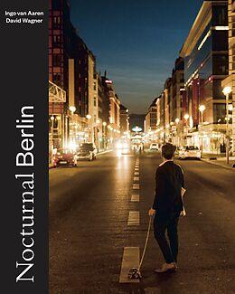 Fester Einband Nocturnal Berlin von Ingo van Aaren, David Wagner