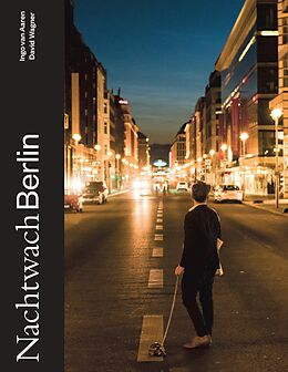 Kartonierter Einband Nachtwach Berlin von Ingo van Aaren, David Wagner