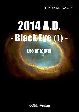 2014 A.D. - Black eye (Band I) [Versione tedesca]