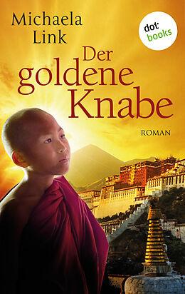 E-Book (epub) Der goldene Knabe von Michaela Link