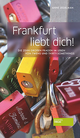 E-Book (epub) Frankfurt liebt dich! von Anne Zegelman