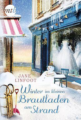 E-Book (epub) Winter im kleinen Brautladen am Strand von Jane Linfoot