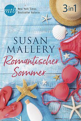 E-Book (epub) Romantischer Sommer mit Susan Mallery (3in1) von Susan Mallery