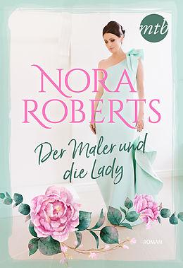 E-Book (epub) Der Maler und die Lady von Nora Roberts