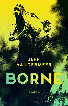 Fester Einband Borne von Jeff VanderMeer