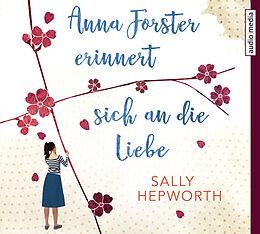 Set mit div. Artikeln (Set) Anna Forster erinnert sich an die Liebe von Sally Hepworth