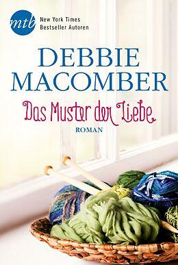 Kartonierter Einband Das Muster der Liebe von Debbie Macomber