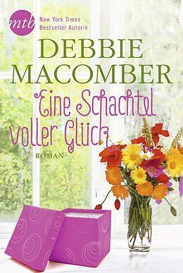 Kartonierter Einband Eine Schachtel voller Glück von Debbie Macomber