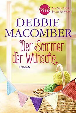 Kartonierter Einband Der Sommer der Wünsche von Debbie Macomber